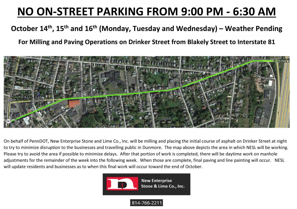 October 14th, 15th and 16th (Monday, Tuesday and Wednesday) – Weather Pending For Milling and Paving Operations on Drinker Street from Blakely Street to Interstate 81