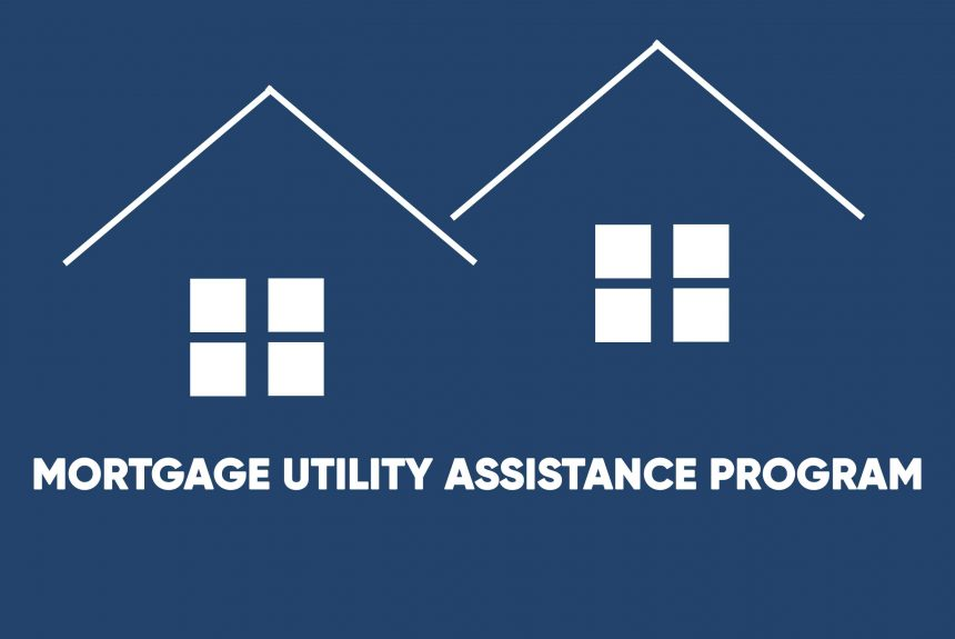 Mortgage Utility Assistance Program